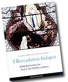 bernadettes_fodspor_lille