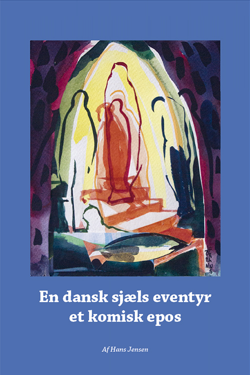En dansk sjæls eventyr - et komisk epos