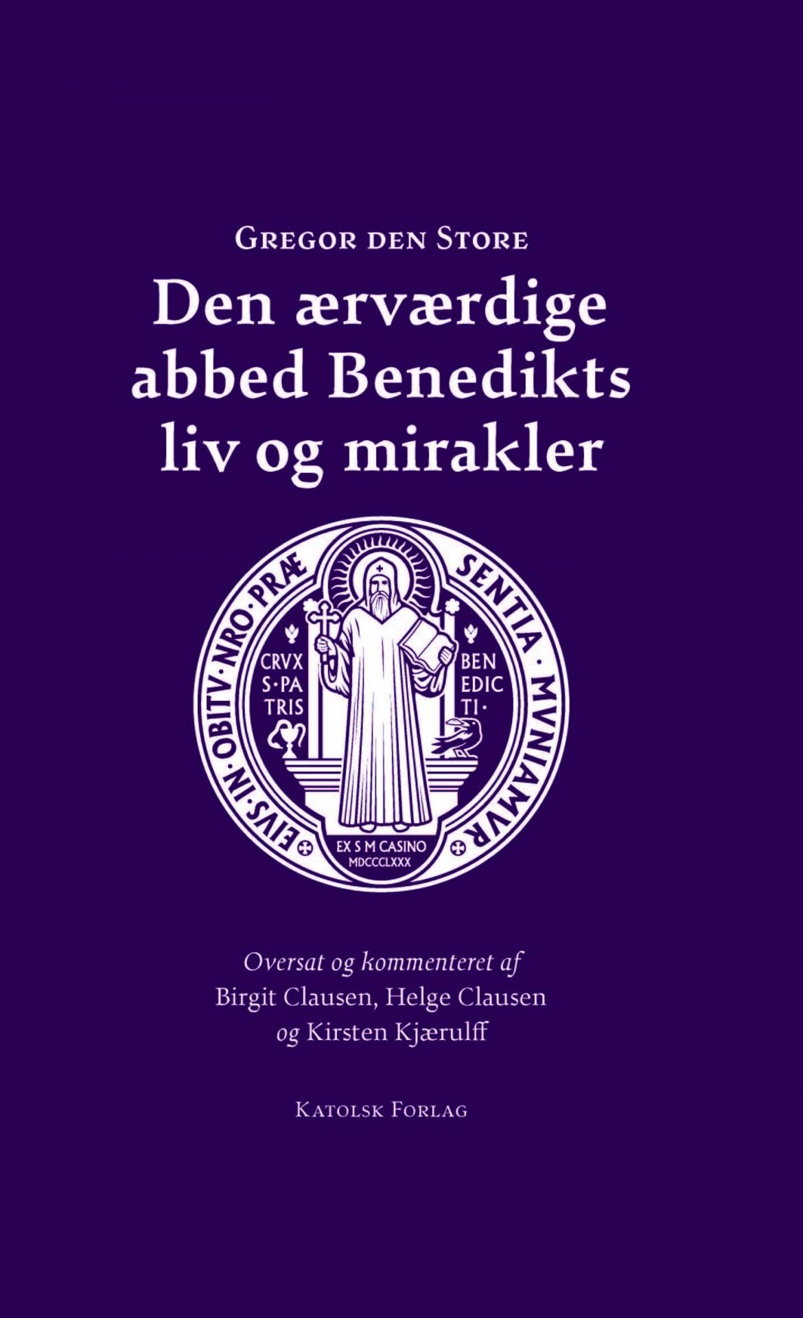 Gregor den Store: Den ærværdige abbed Benedikts liv og mirakler
